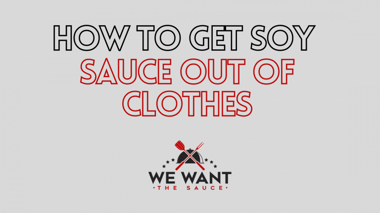 How To Get Soy Sauce Out Of Clothes