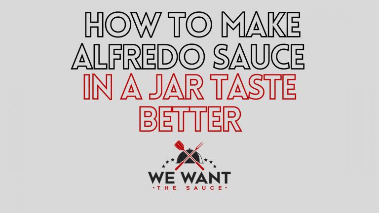 How To Make Alfredo Sauce In A Jar Taste Better?