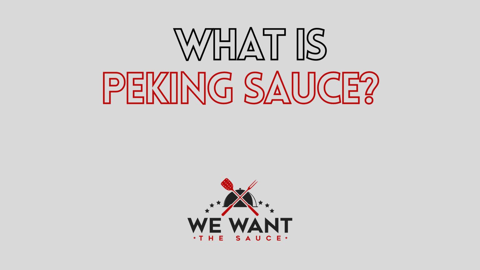 What Is Peking Sauce?