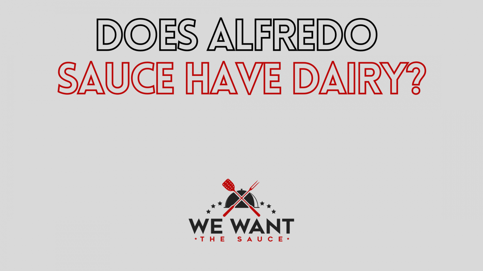 Does Alfredo Sauce Have Dairy