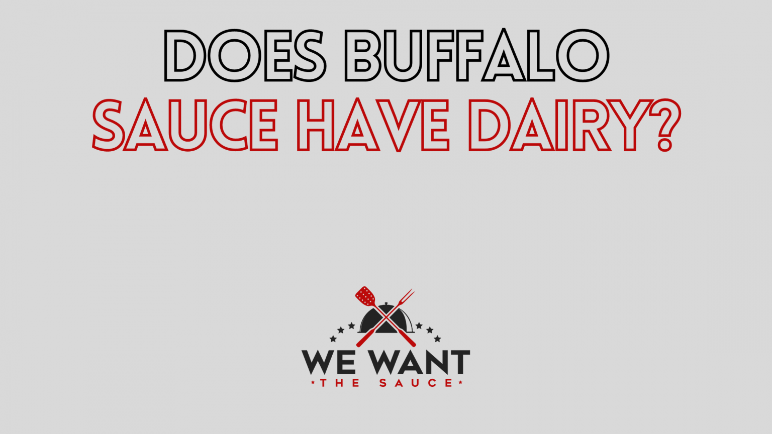 Does Buffalo Sauce Have Dairy?