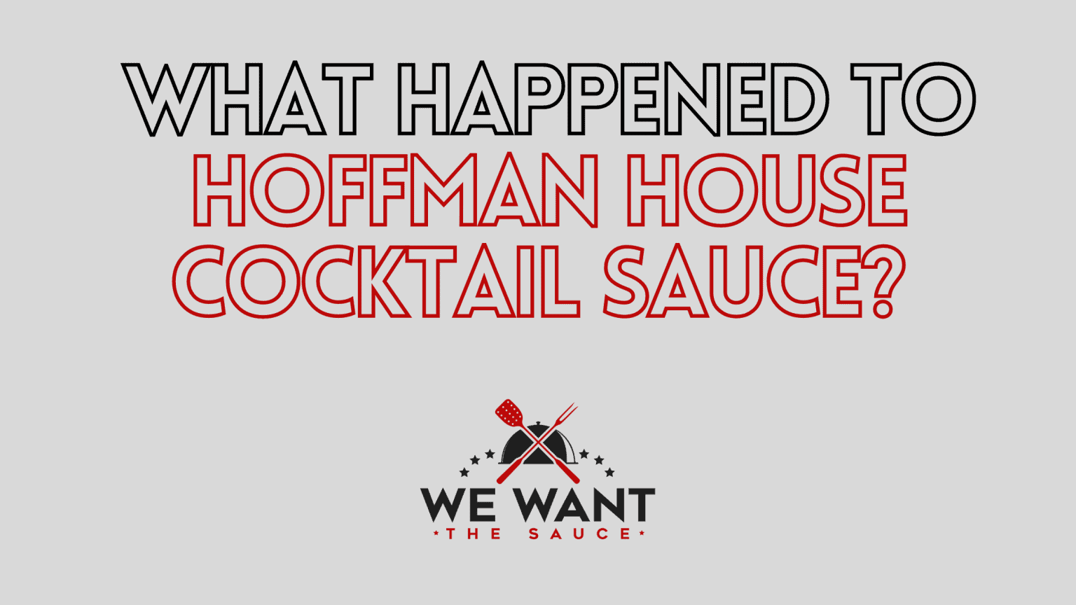 What Happened To Hoffman House Cocktail Sauce?