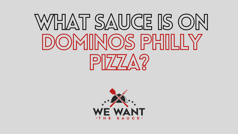 What Sauce Is On Dominos Philly Pizza