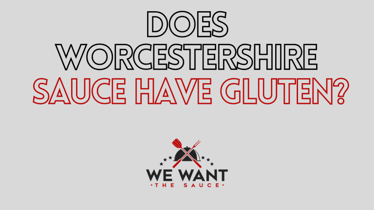 Does Worcestershire Sauce Have Gluten?