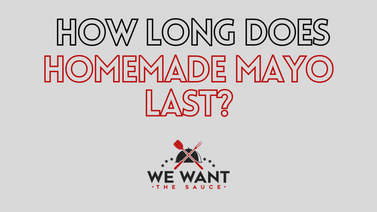 How Long Does Homemade Mayo Last