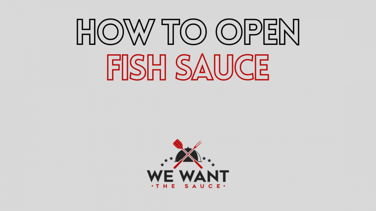How To Open Fish Sauce