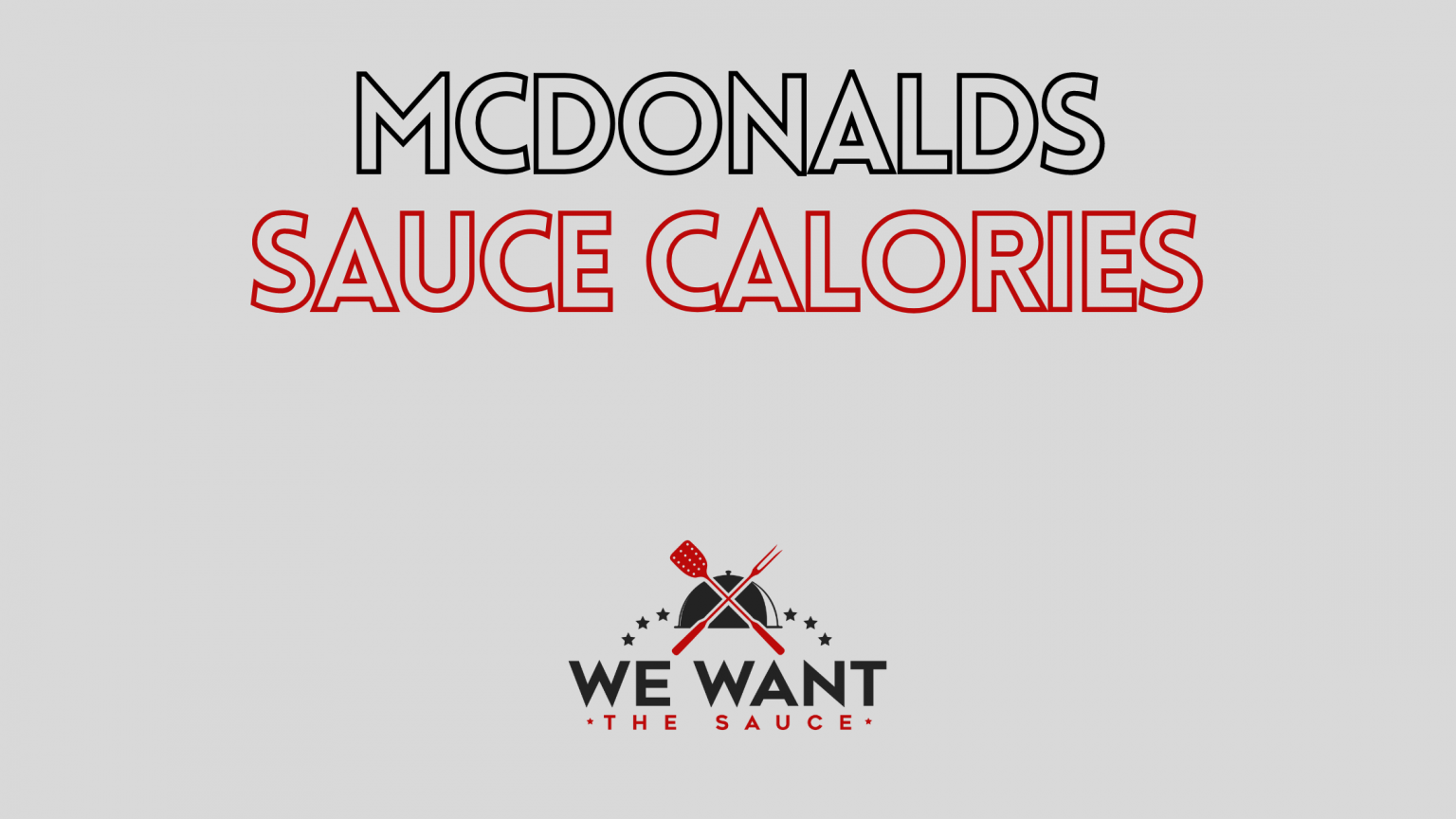 McDonald's Sauce Calories - What You Need To Know