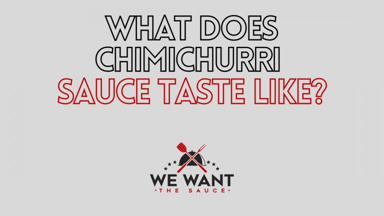 What Does Chimichurri Sauce Taste Like