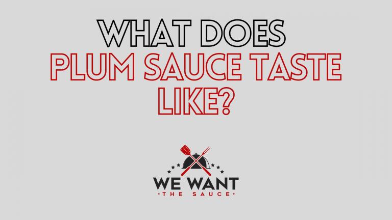 What Does Plum Sauce Taste Like?