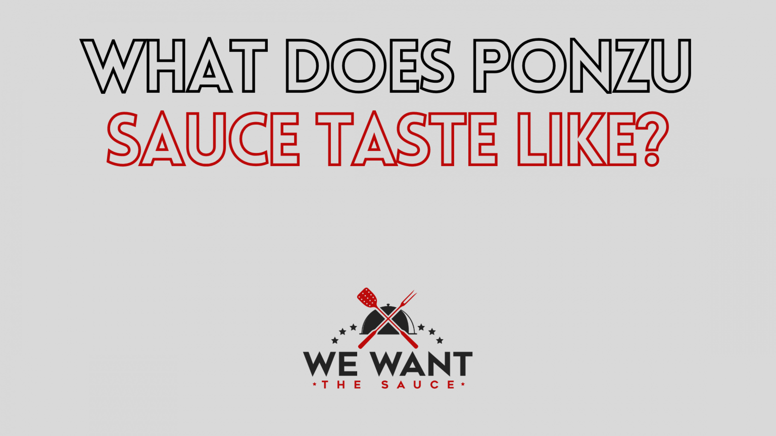 What Does Ponzu Sauce Taste Like?