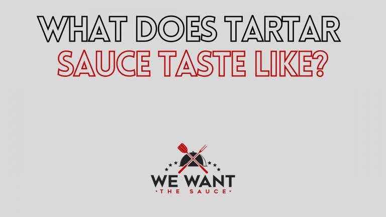 What Does Tartar Sauce Taste Like?
