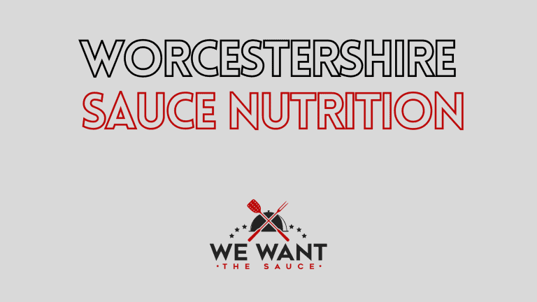 Worcestershire Sauce Nutrition ⋆ All You Need To Know