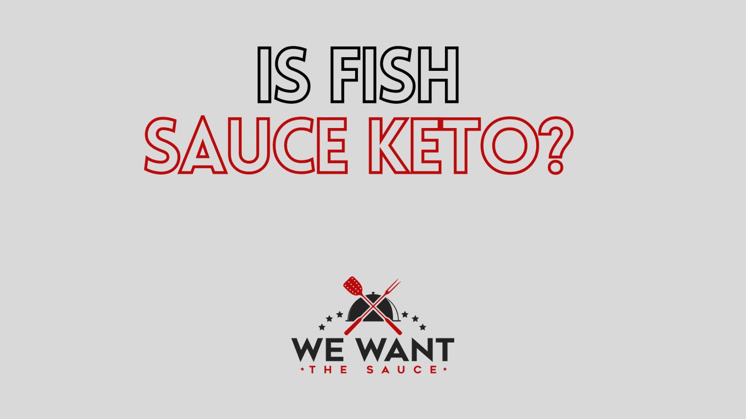 Is Fish Sauce Keto?
