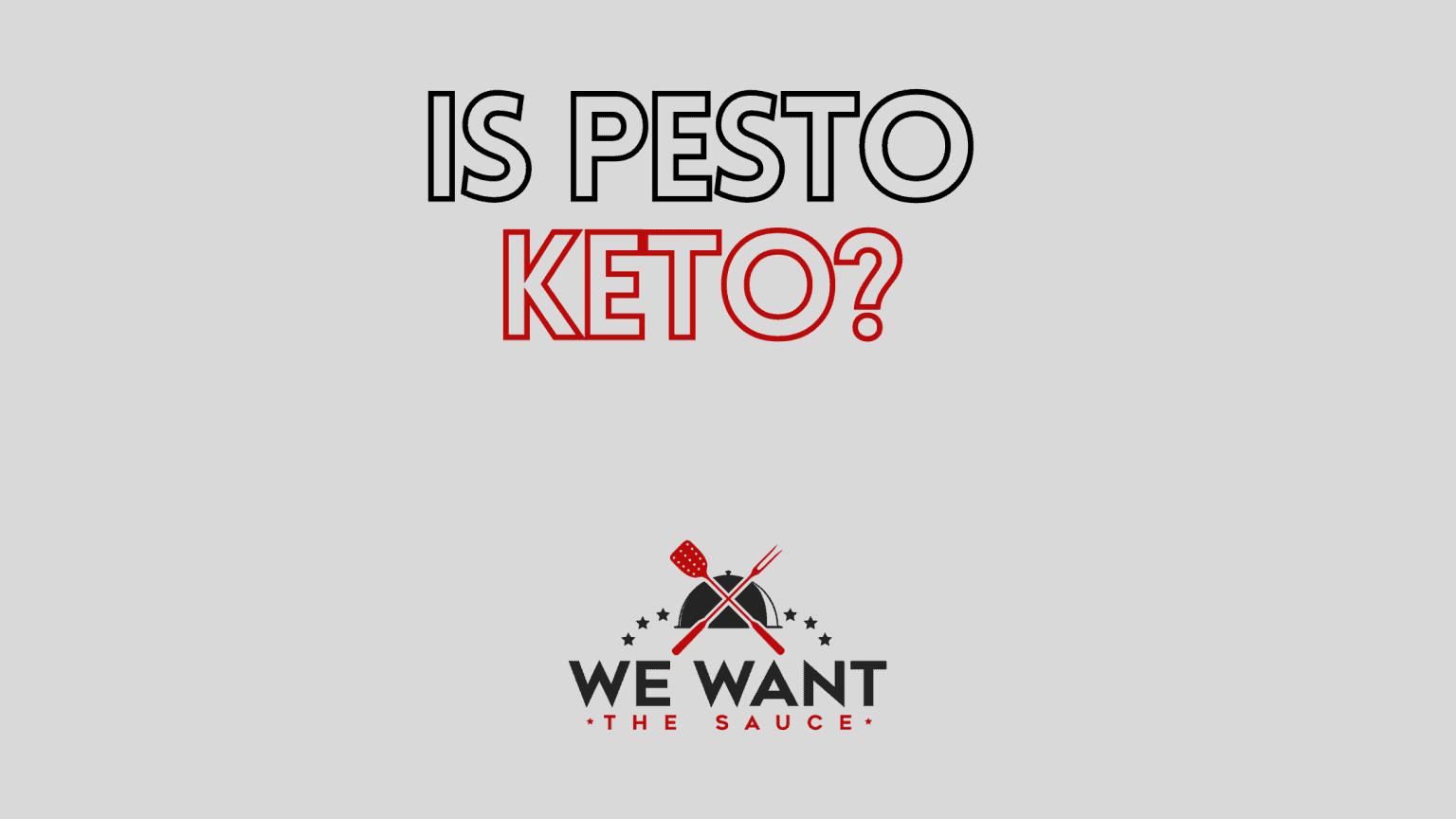 Is Pesto Keto?
