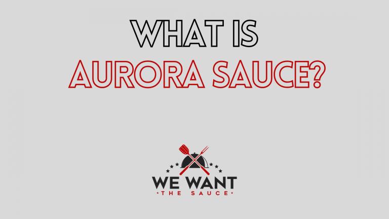 What Is Aurora Sauce?