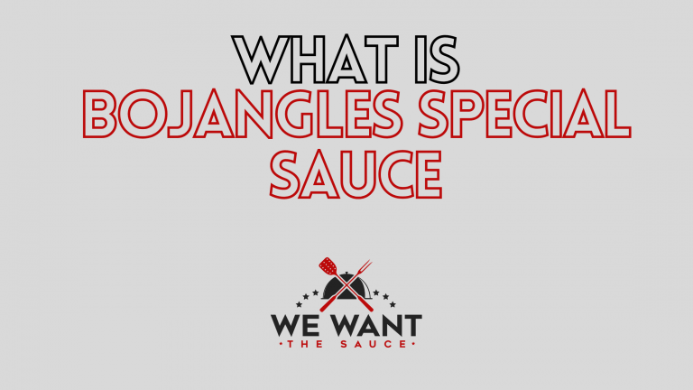 What Is Bojangles Special Sauce