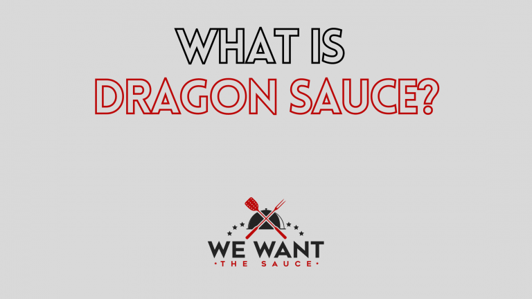 What Is Dragon Sauce?