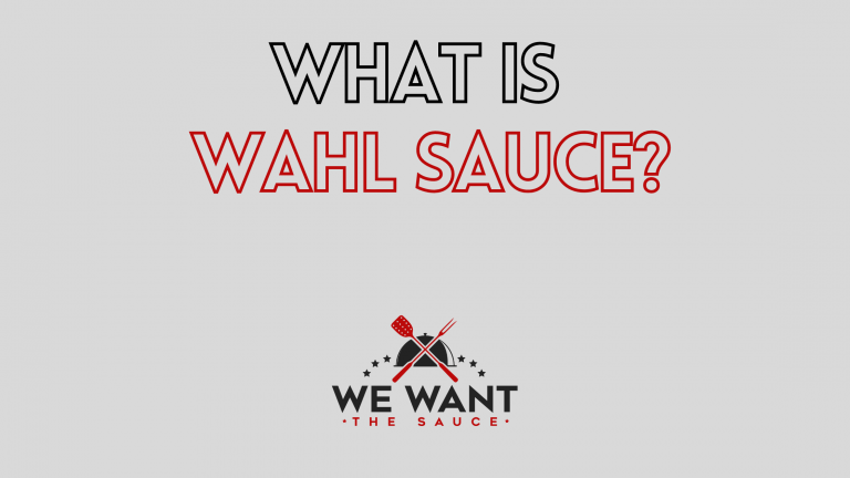 What Is Wahl Sauce?