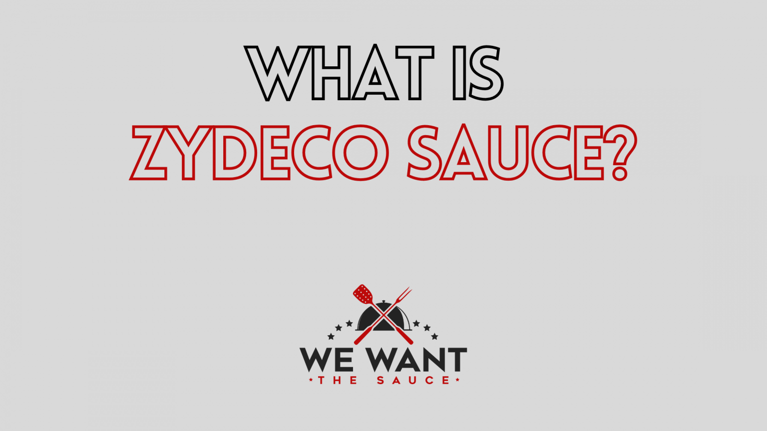 What Is Zydeco Sauce?