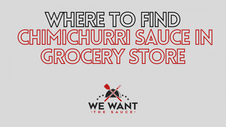 Where To Find Chimichurri Sauce In Grocery Store